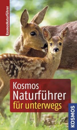 Kosmos Naturführer für unterwegs 5. Auflage